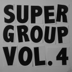 Supergroup Vol.4